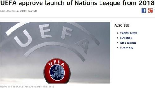UEFA, 2018년에 네이션스리그 출범한다