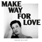 로맨스 필요할 때 좋은 팝음악 Marlon Williams 'Make My Way for Love'